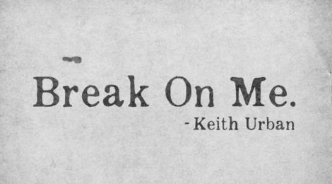 """NEW SINGLE """"BREAK ON ME"""" - LISTEN NOW!"""